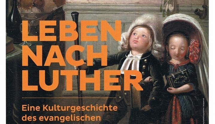 Leben nach Luther - Ausstellung in Petrikirche Freiberg